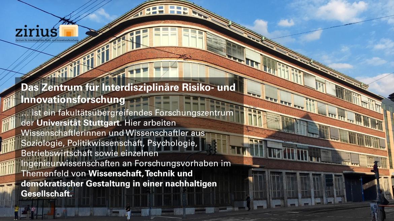 Zentrum für Interdisziplinäre Risiko - und Innovationsforschung (ZIRIUS)